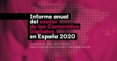 Informe Anual del sector de los Contenidos Digitales en España 2020